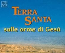 Terra Santa Gerusalemme e Bettlemme